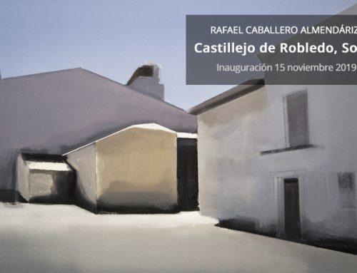 """Rafael Caballero Almendáriz expone """"Castillejo de Robledo, Soria"""" en la Galería Utopia Parkway"""